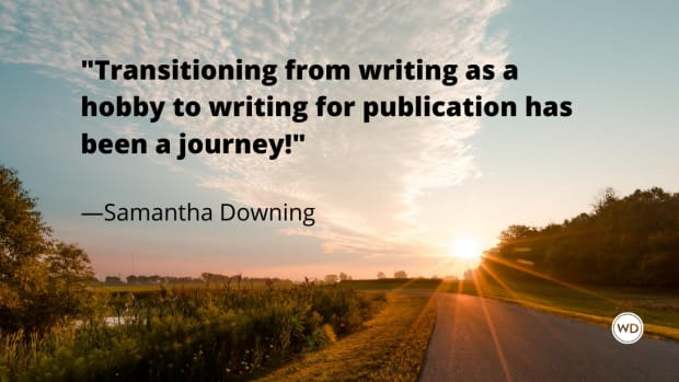 samantha_downing_quotes_transitioning_from_writing_as_a_hobby_to_writing_for_publication_has_been_a_journey