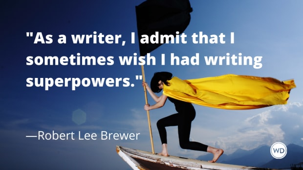 10_incredible_writing_superpowers_robert_lee_brewer