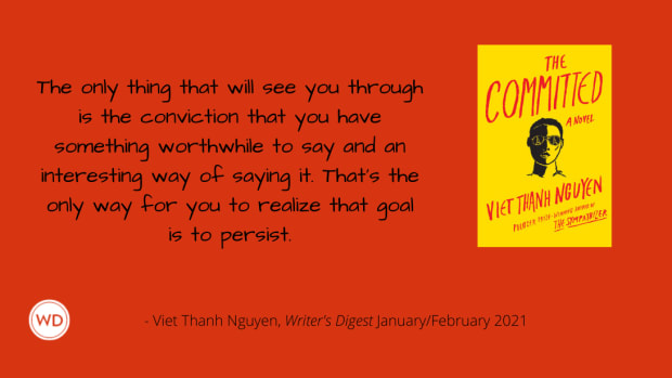 Viet Thanh Nguyen | The Committed | Writer's Digest Quote