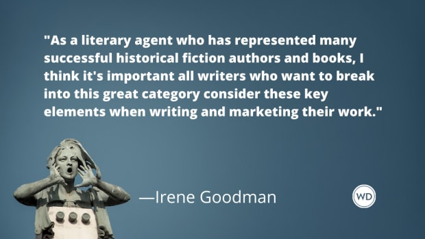 16 Things All Historical Fiction Writers Need to Know, by Irene Goodman