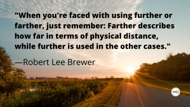 further_vs_farther_grammar_rules_robert_lee_brewer