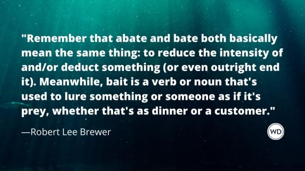 Abate vs. Bait vs. Bate (Grammar Rules)