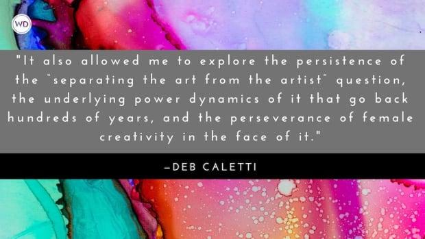 Deb Caletti: On Exploring the Art-versus-Artist Debate