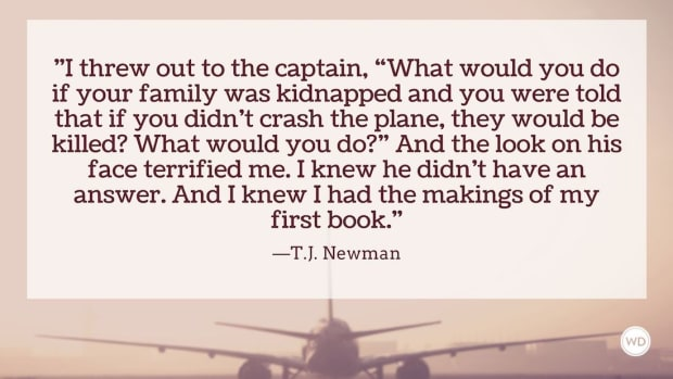 T.J. Newman: On Letting Real Life Inspire You