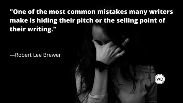 Writing Mistakes Writers Make: Hiding the Pitch or Selling Point of Your Writing