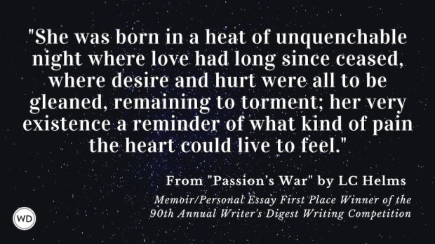 """Writer's Digest 90th Annual Competition Memoir/Personal Essay First Place Winner: """"Passion's War"""""""
