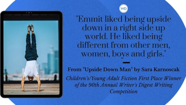"""Writer's Digest 90th Annual Competition Children's/Young Adult Fiction First Place Winner: """"Upside Down Man"""""""