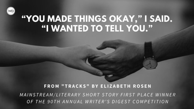 """Writer's Digest 90th Annual Competition Mainstream/Literary Short Story First Place Winner: """"Tracks"""""""