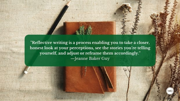 25 Ways Reflective Writing Can Help You Grow as a Writer (and as a Person)