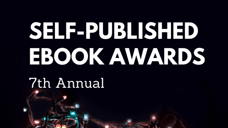 Announcing the 7th Annual Self-Published E-Book Awards Winners