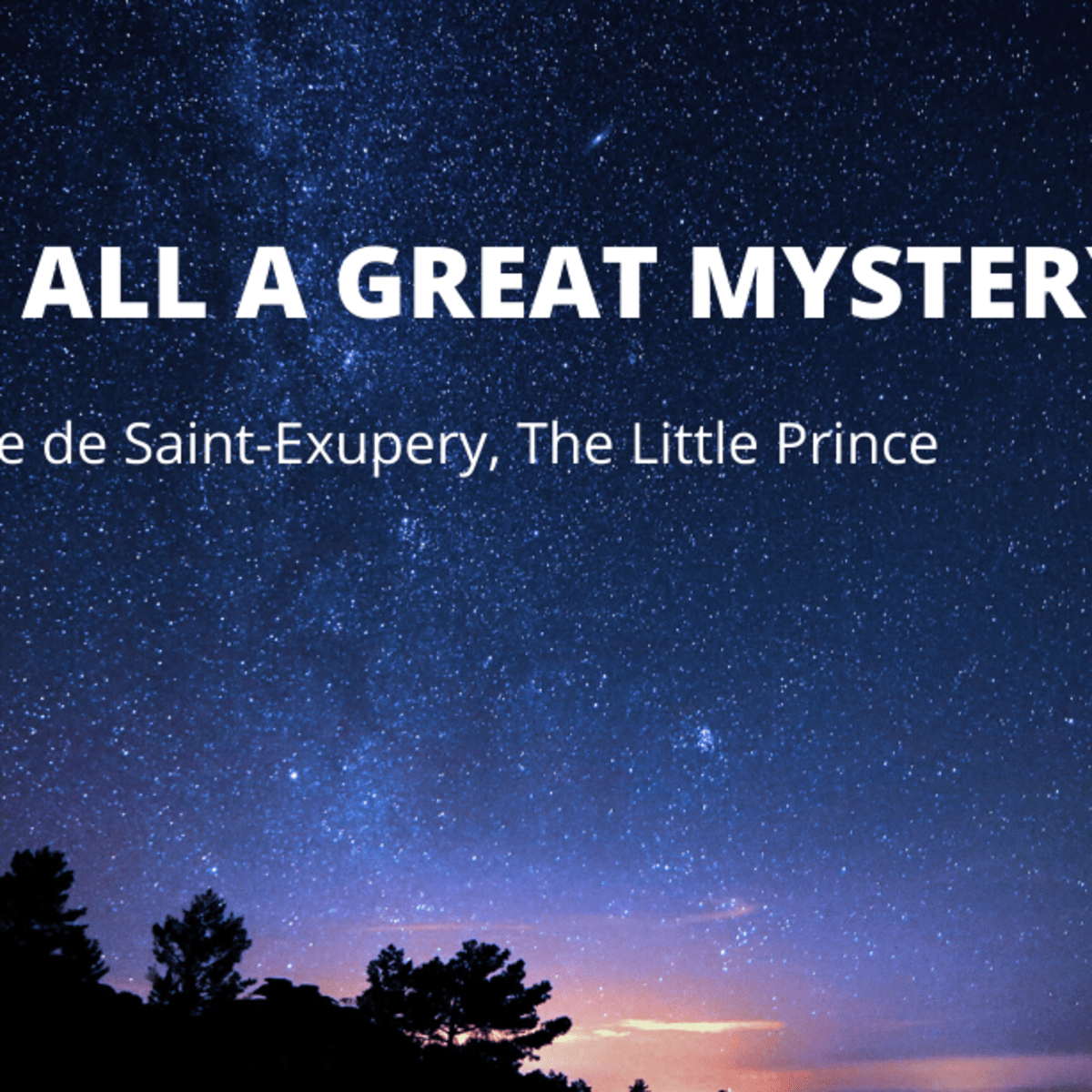 12 Magical Quotes From The Little Prince By Antoine De Saint Exupery Writer S Digest