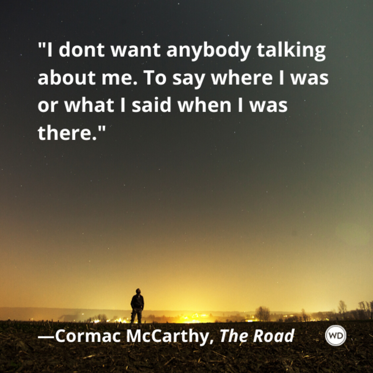 cormac_mccarthy_the_road_quotes_i_dont_want_anybody_talking_about_me