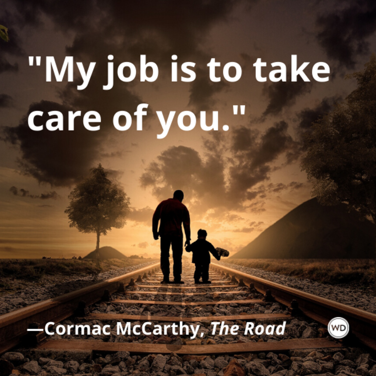 cormac_mccarthy_the_road_quotes_my_job_is_to_take_care_of_you