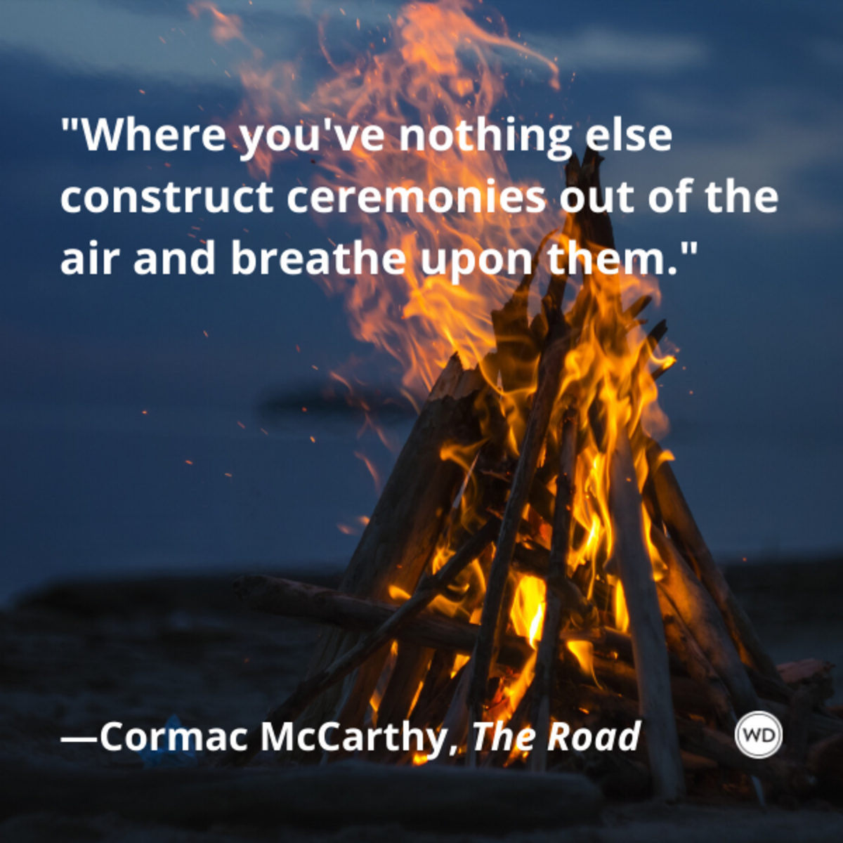 cormac_mccarthy_the_road_quotes_where_youve_nothing_else_construct_ceremonies_out_of_the_air_and_breathe_upon_them