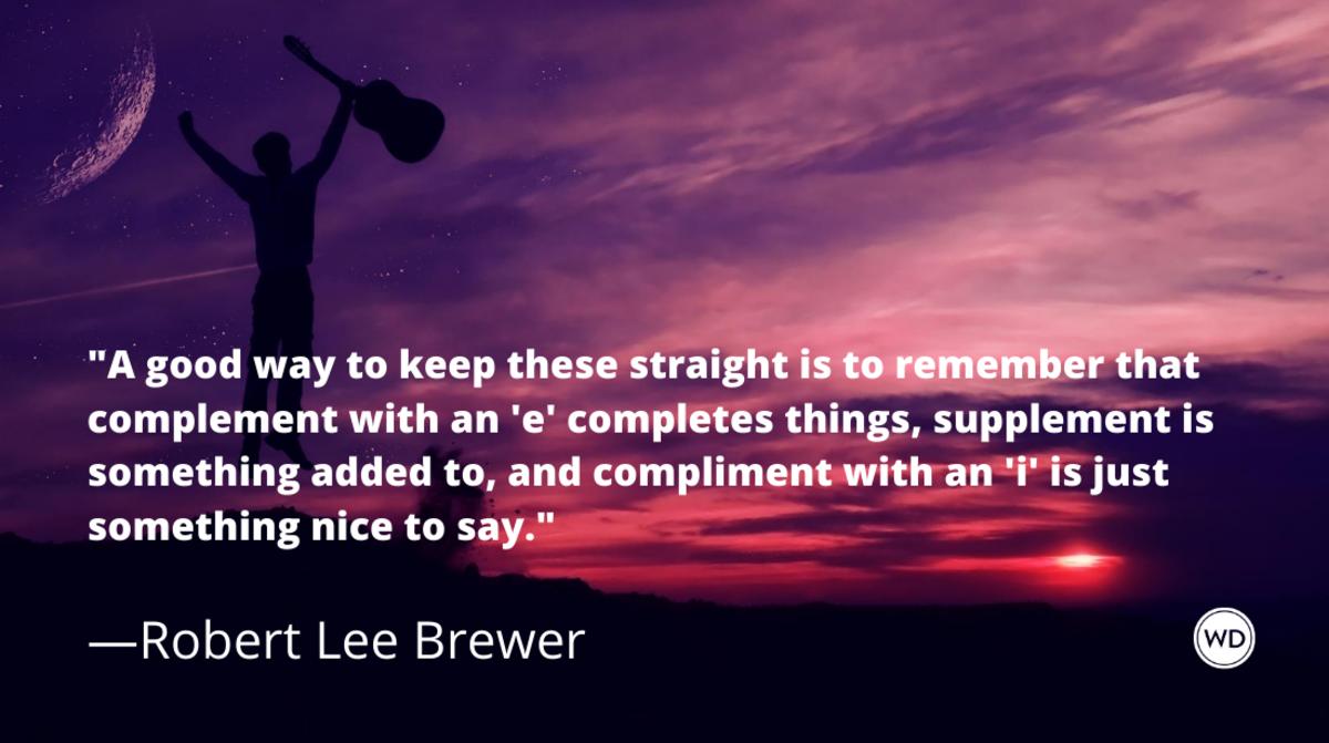 compliment_vs_complement_vs_supplement_grammar_rules_robert_lee_brewer