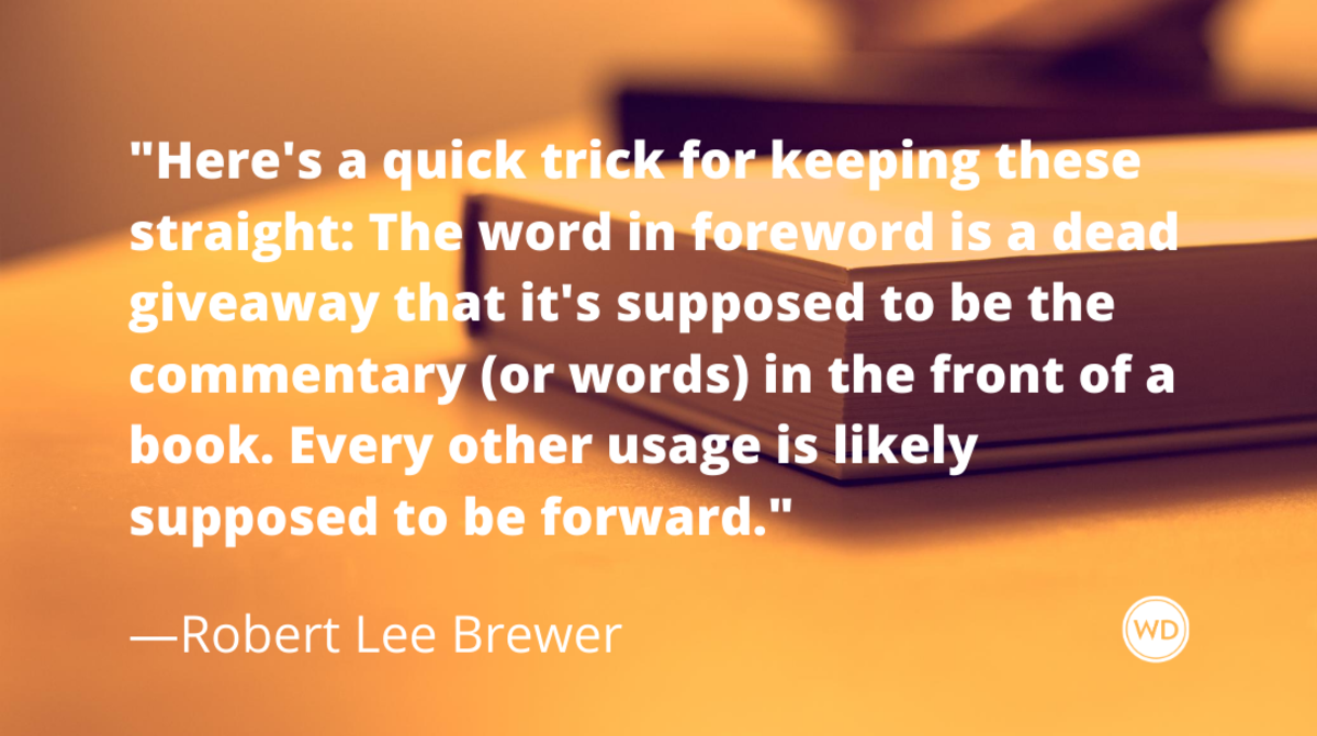 foreword_vs_forward_grammar_rules_robert_lee_brewer