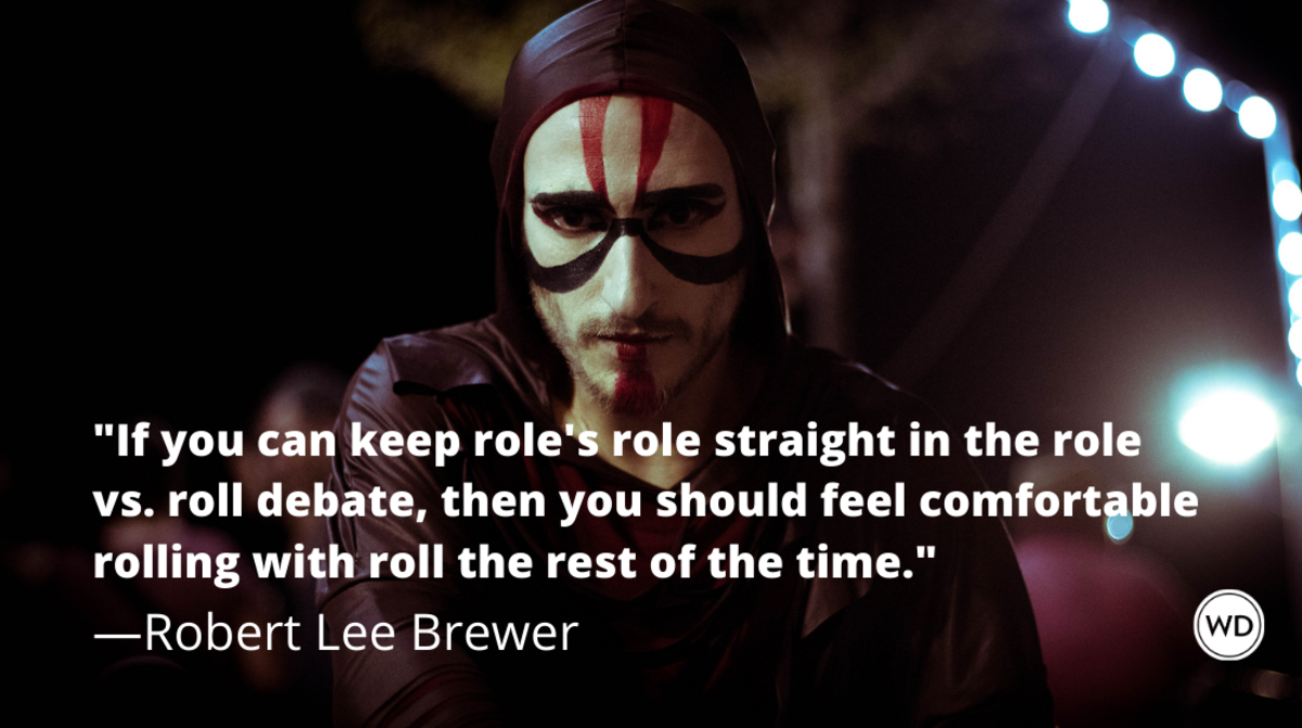 role_vs_roll_grammar_rules_robert_lee_brewer
