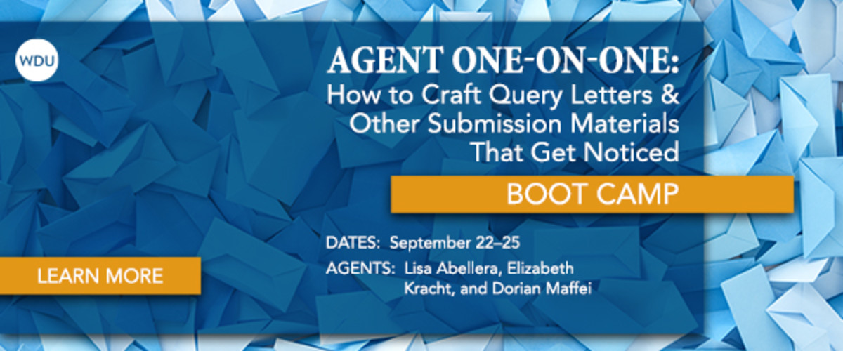 Craft a query letter that will catch the attention of agents with advice directly from agents in this Writer's Digest University boot camp.