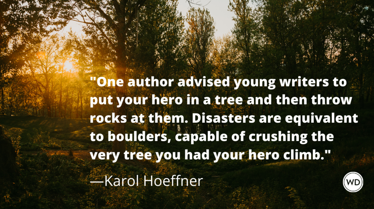 how_to_write_disaster_stories_infused_with_hope_karol_hoeffner