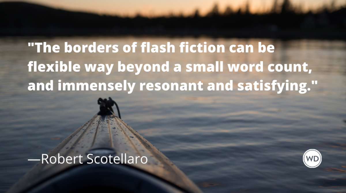 Robert Scotellaro: Writing Flash Fiction That's Short But Not Slight
