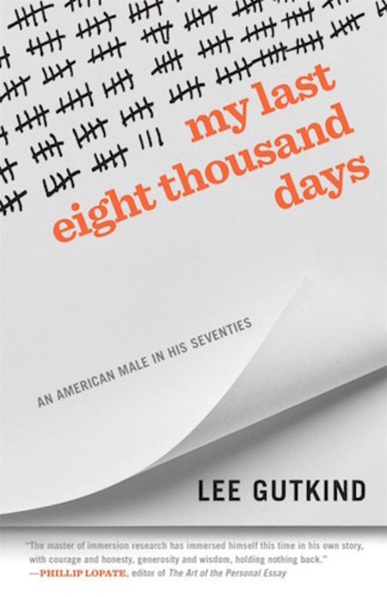 my_last_eight_thousand_days_book_cover_lee_gutkind