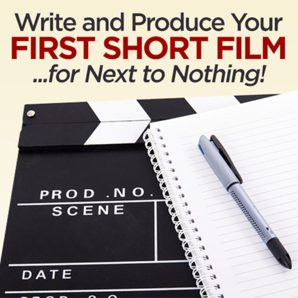 Write and Produce Your First Short Film