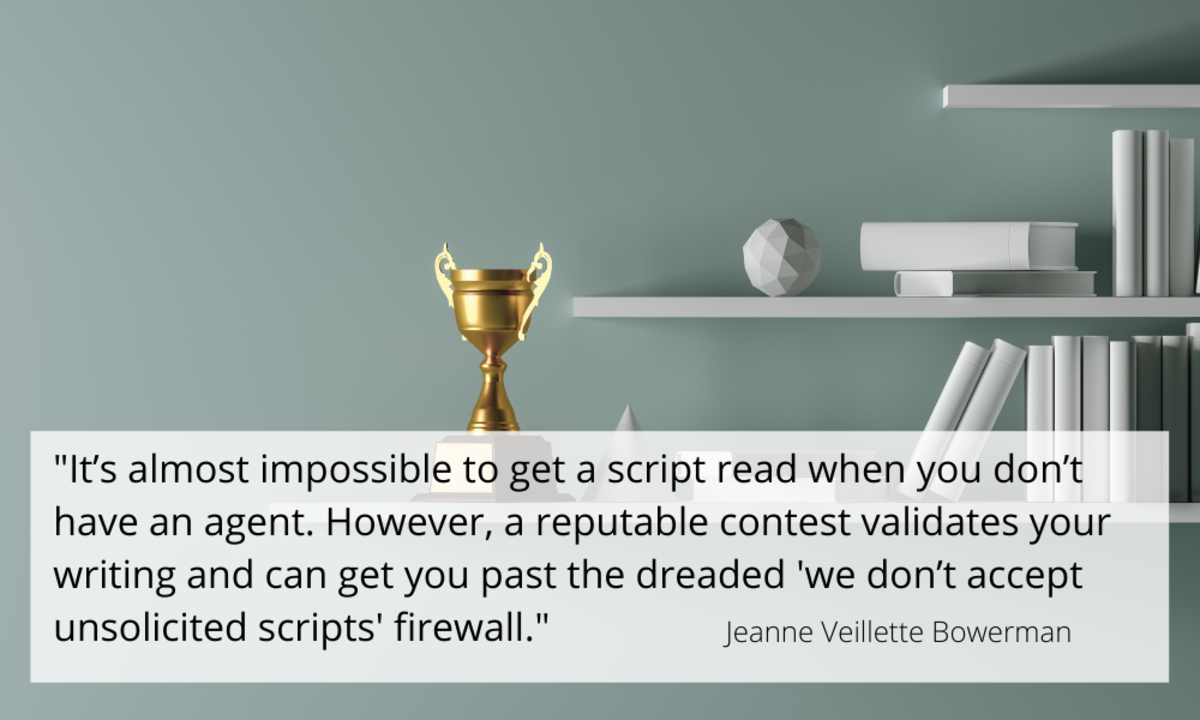 Putting your screenplays up against other writers' scripts creates an opportunity to stand out from the crowd. Jeanne Veillette Bowerman shares advice on choosing and succeeding in a screenwriting competition