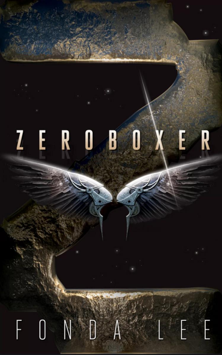 zeroboxer_fonda_lee_book_cover