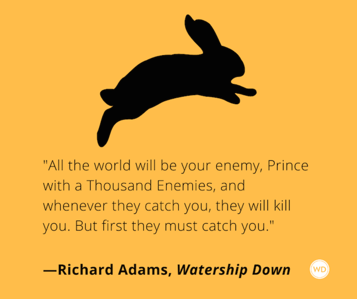 richard_adams_watership_down_quotes_all_the_world_will_be_your_enemy_prince_with_a_thousand_enemies_but_first_they_must_catch_you