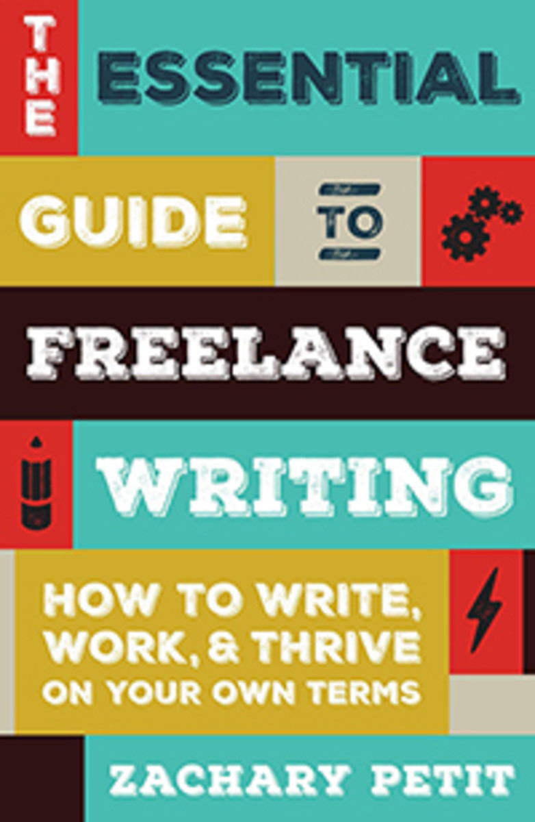 the_essential_guide_to_freelance_writing_by_zachary_petit_book_cover