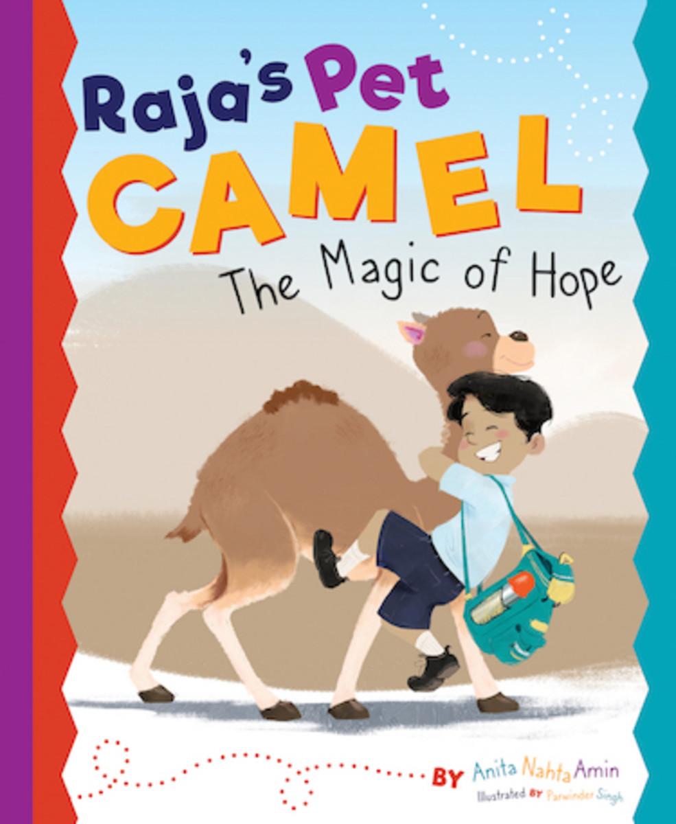 cardinal_rule_press_market_spotlight_rajas_pet_camel_the_magic_of_hope_by_anita_nahta_amin_illustrated_by_parwinder_singh