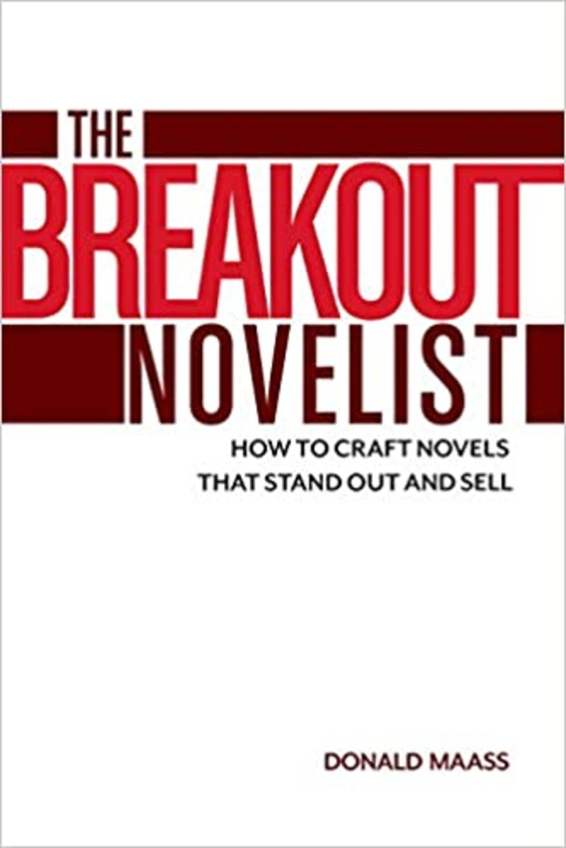 the_breakout_novelist_how_to_craft_novels_that_stand_out_and_sell_by_donald_maass