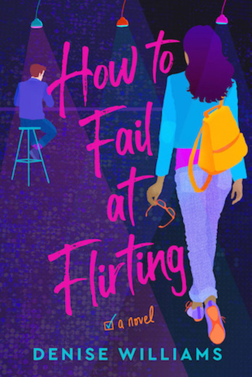 how_to_fail_at_flirting_a_novel_by_denise_williams