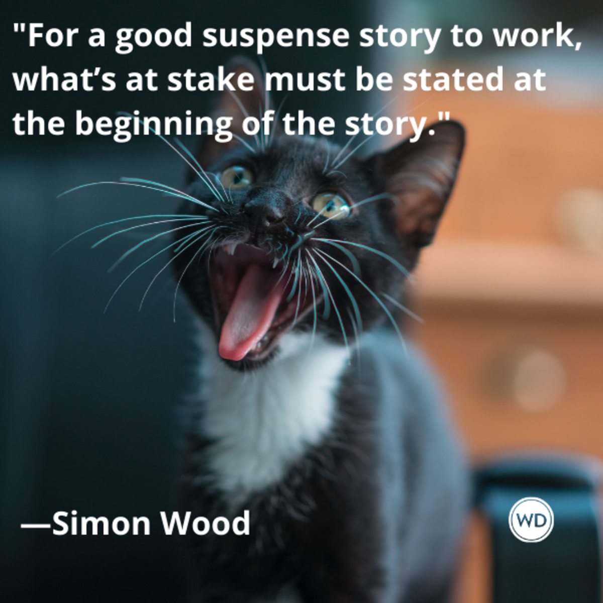 simon_wood_quotes_for_a_good_suspense_story_to_work_whats_at_stake_must_be_stated_at_the_beginning_of_the_story