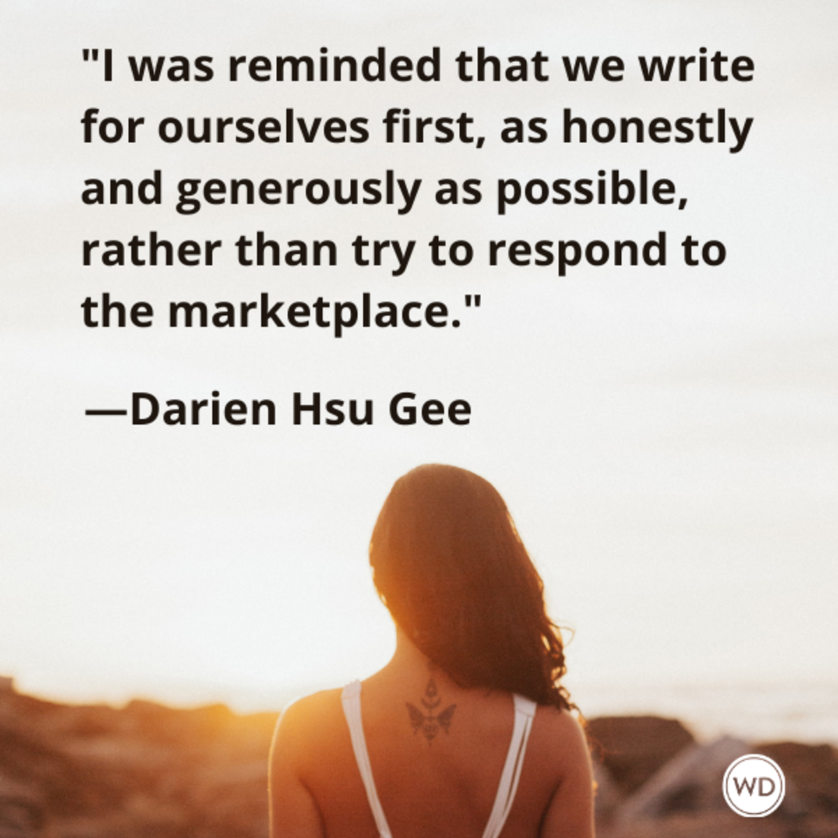 darien_hsu_gee_quotes_i_was_reminded_that_we_write_for_ourselves_first