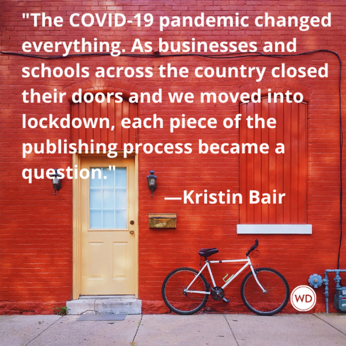 kristin_bair_quotes_the_covid_19_pandemic_changed_everything