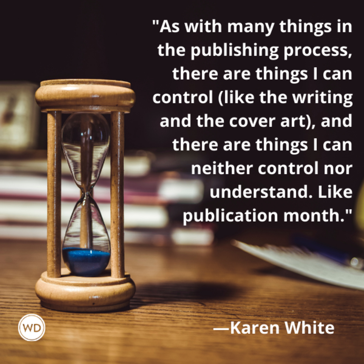 karen_white_quotes_there_are_things_i_can_control_and_things_i_can_neither_control_nor_understand