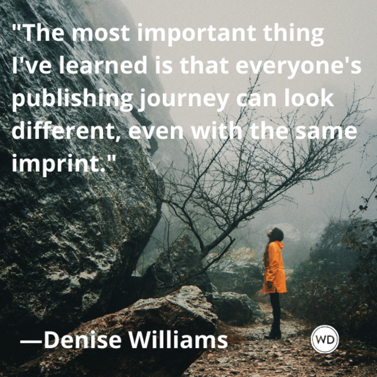 denise_williams_quotes_ive_learned_everyones_publishing_journey_can_look_different