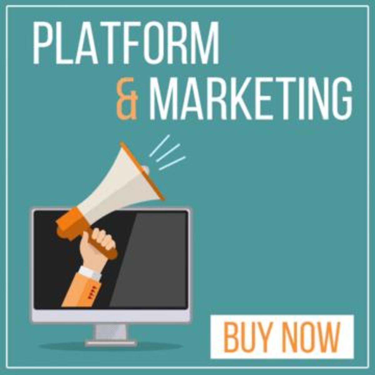 platform and marketing