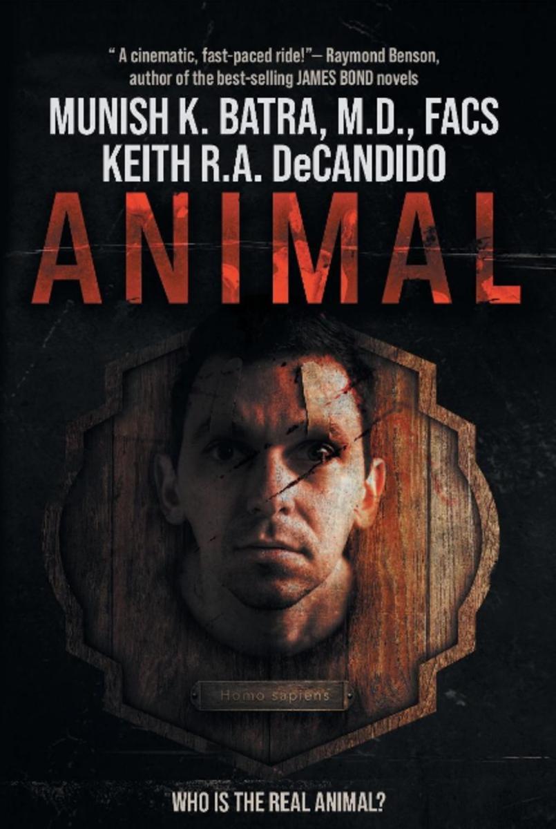animal_novel_by_munish_k_batra_md_facs_keith_ra_decandido_book_cover