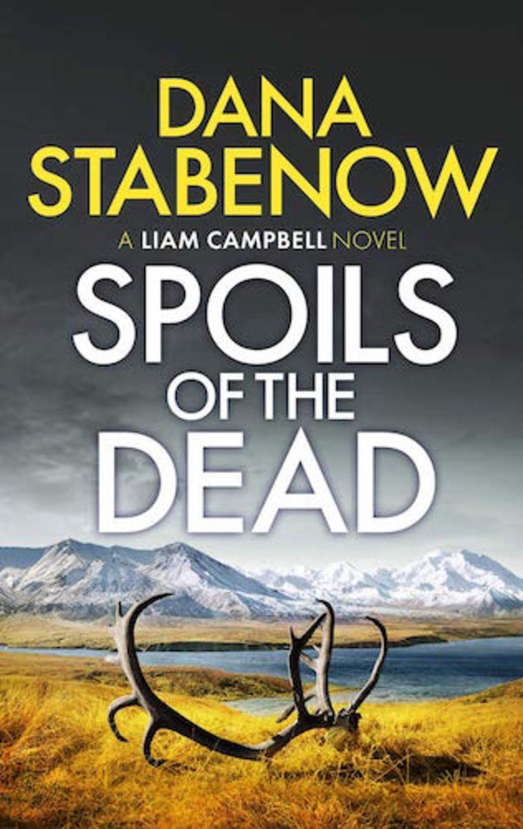Spoils of the Dead by Dana Stabenow