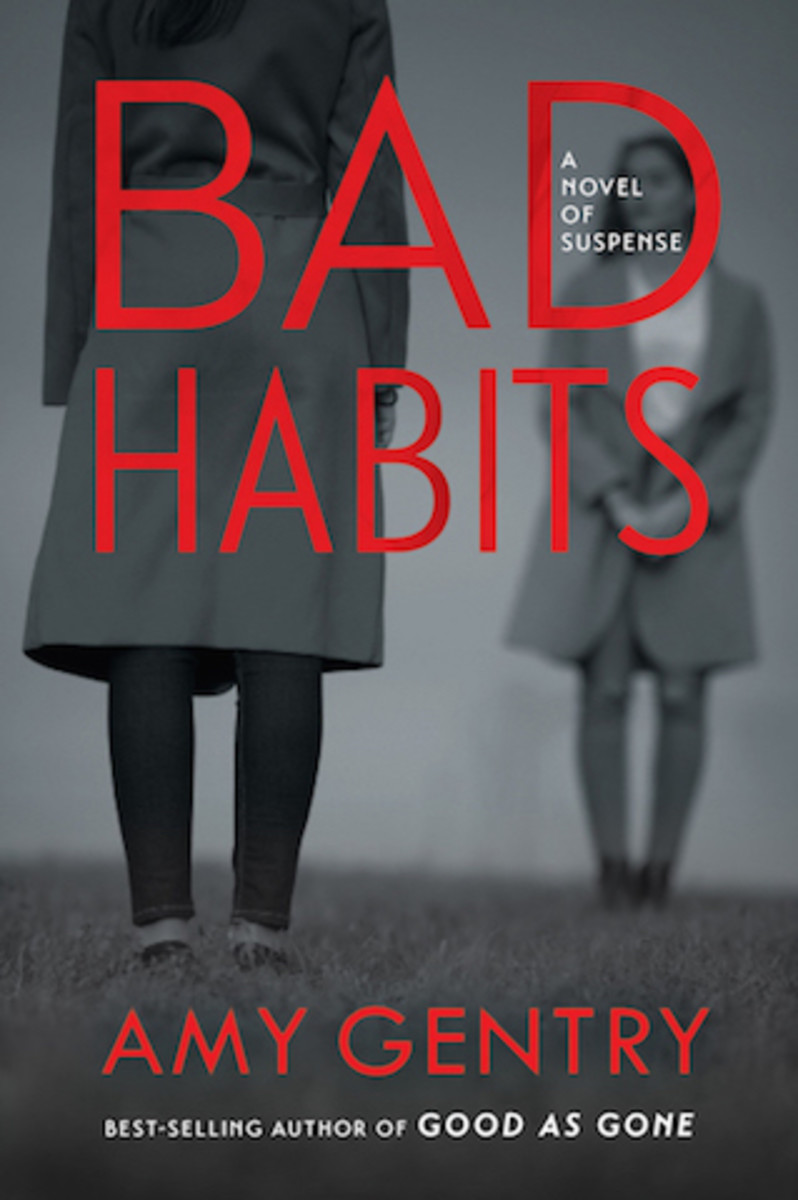Bad Habits, by Amy Gentry