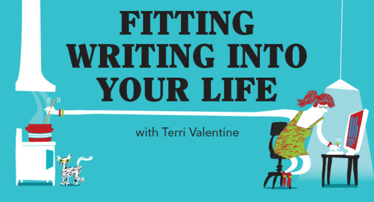 Fitting Writing Into Your Life with Terri Valentine