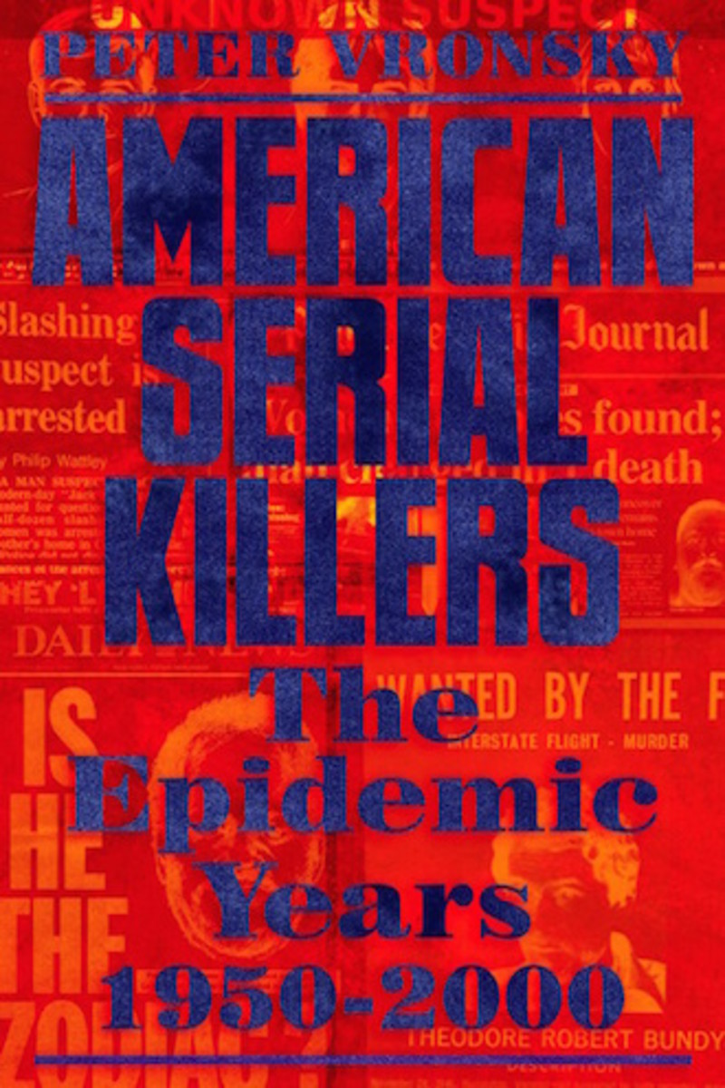 American Serial Killers: The Epidemic Years, 1950-2000