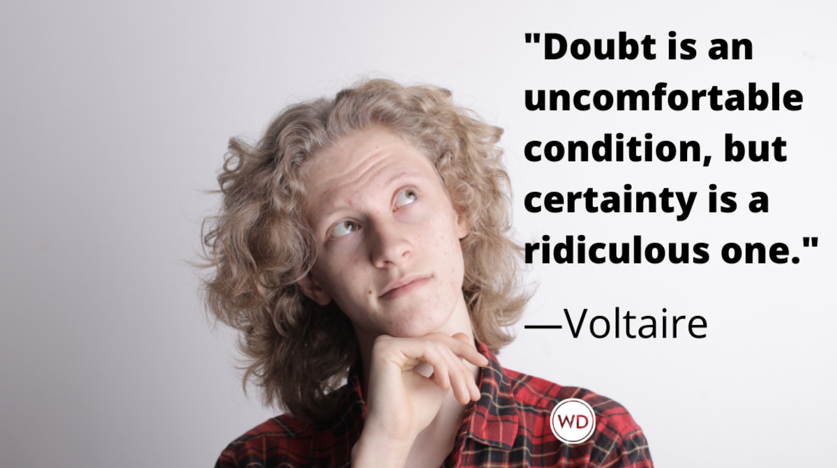 Voltaire Quotes | Doubt is an uncomfortable condition but certainty is a ridiculous one.