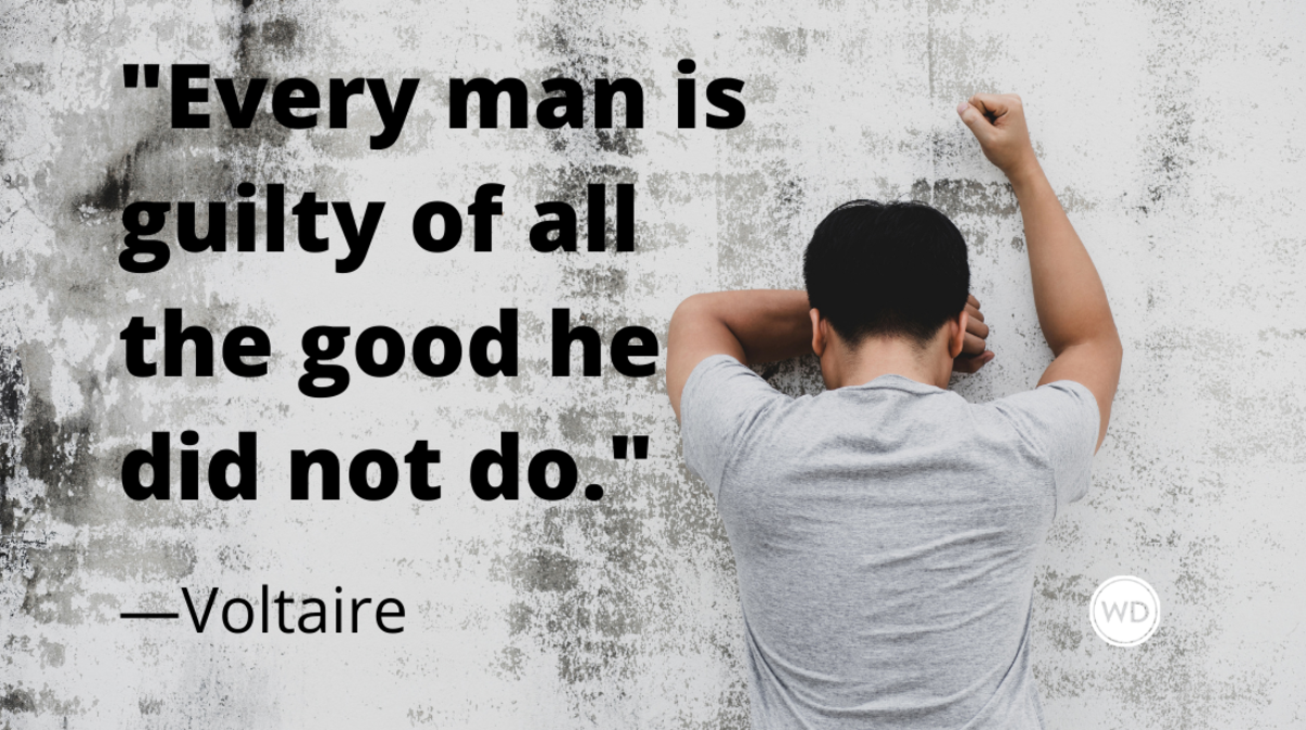Voltaire Quotes | Every man is guilty of all the good he did not do.