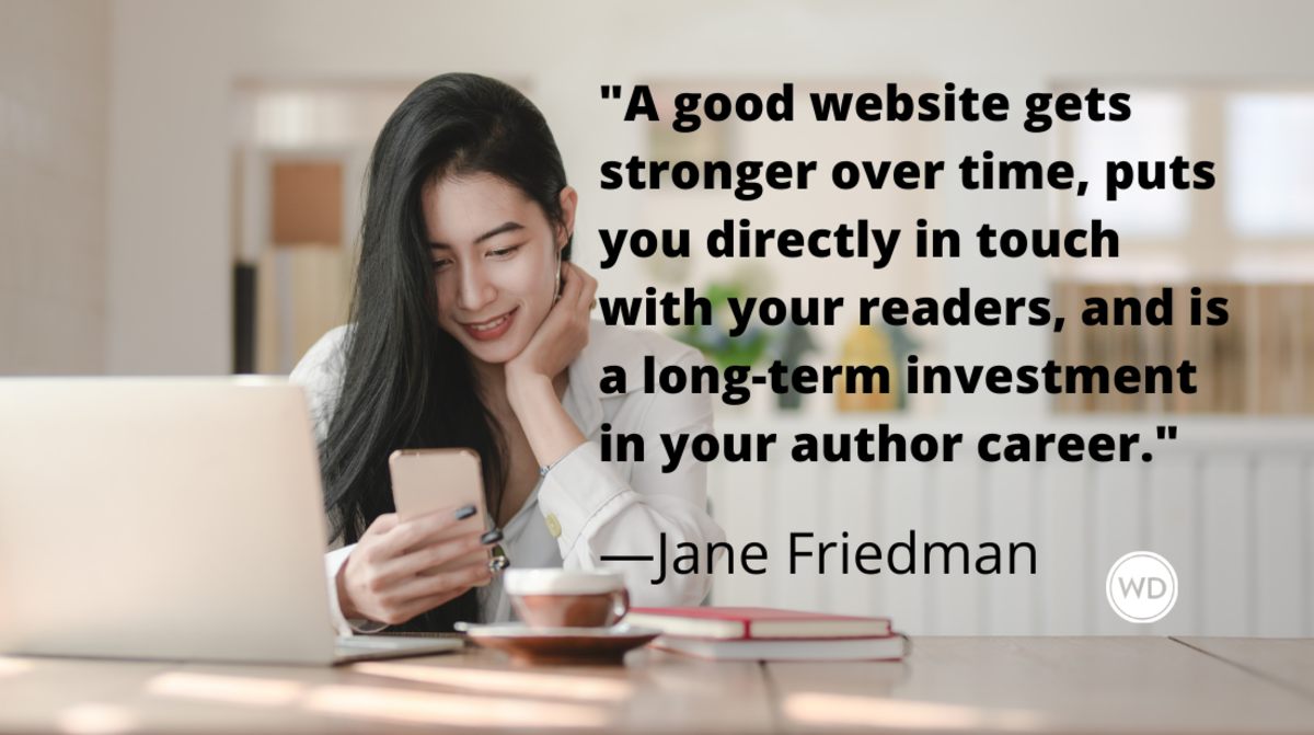 A Step-by-Step Guide to Build Your Author Website, by Jane Friedman