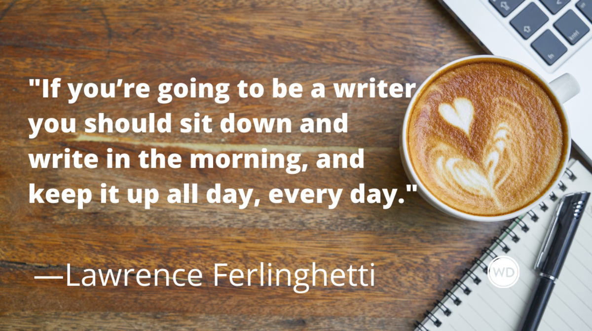 Lawrence Ferlinghetti quotes | If you're going to be a writer you should sit down and write