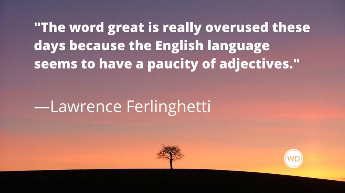 Lawrence Ferlinghetti quotes | The word great is really overused these days