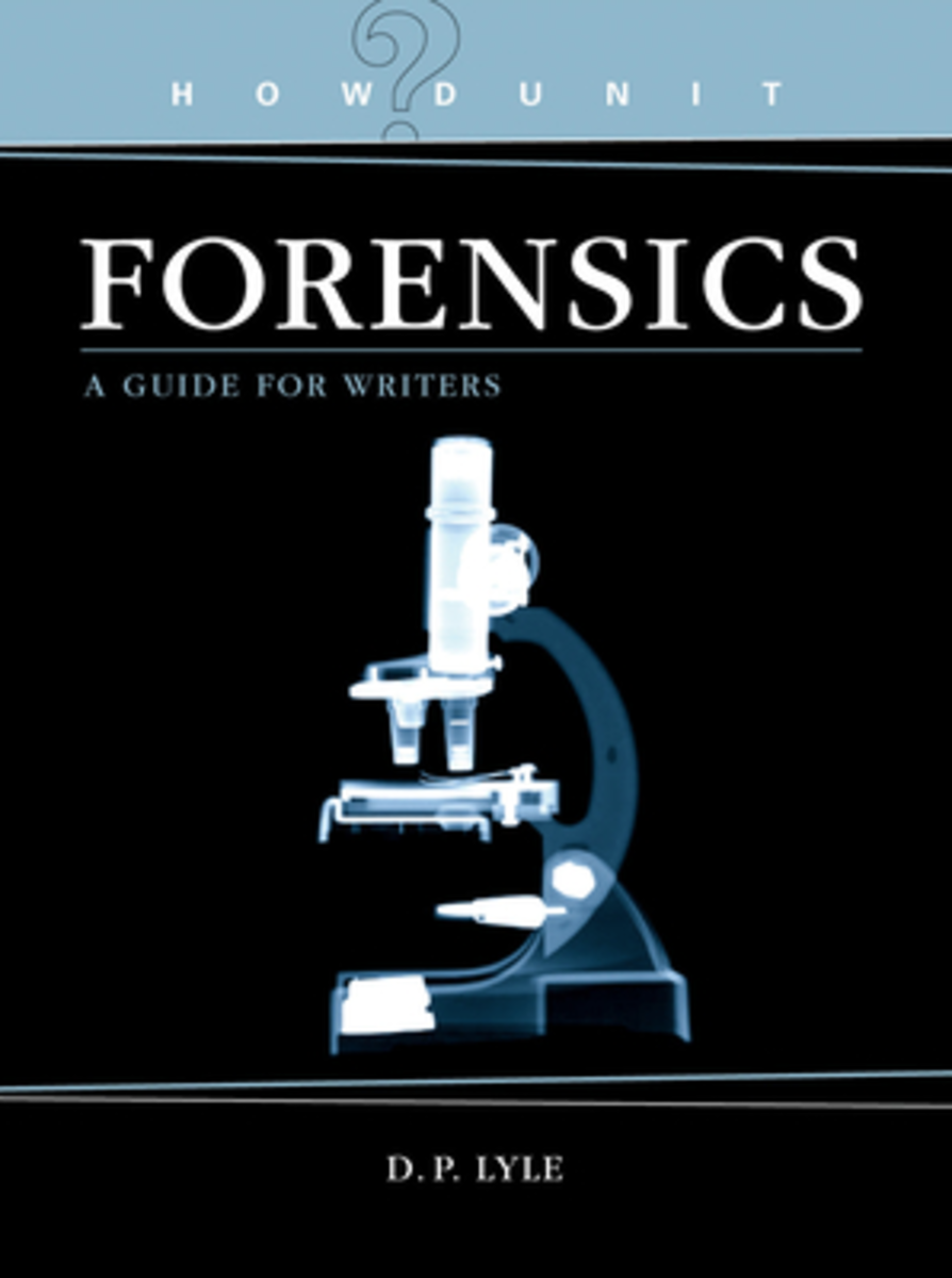 Howdunit Forensics, by D.P. Lyle